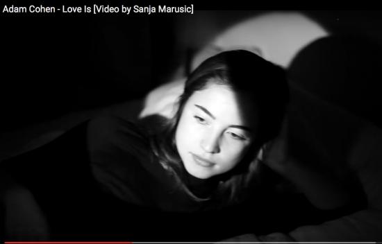 Love Is, Adam Cohen, Sanja Marusic